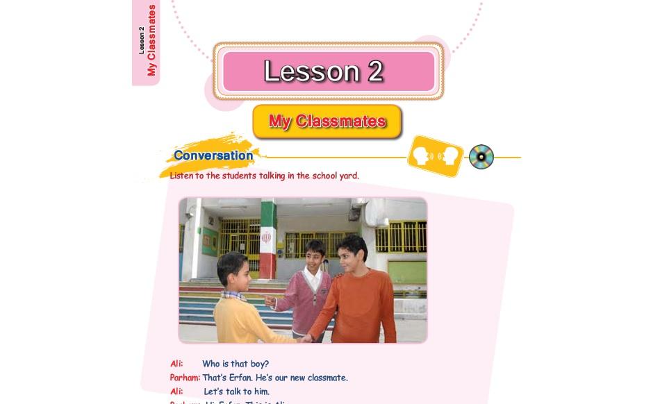 فیلم آموزش کامل درس دوم زبان انگلیسی هفتم (My classmates: همکلاسی های من)